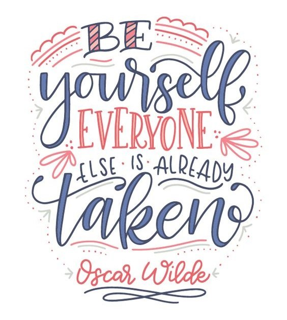 New job quote - Be yourself, everyone else is already taken