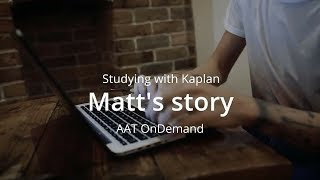Studying with Kaplan - Matt's story