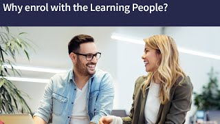 Why enrol with Learning People?