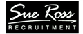 Sue Ross Recruitment Ltd jobs