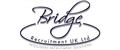 Bridge Recruitment UK Ltd jobs