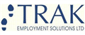 Trak Employment Solutions Ltd jobs