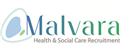 Malvara Health & Social Care Recruitment jobs