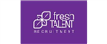 FRESH TALENT RECRUITMENT LTD jobs