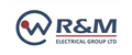 R&M Electrical Group Ltd jobs