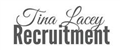 Tina Lacey Recruitment jobs