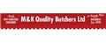 M & K Quality Butchers Ltd jobs