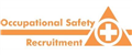 Occupational Safety Recruitment jobs