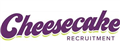 Cheesecake Recruitment jobs