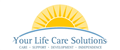 Your Life Care Solutions  jobs