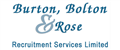 Burton Bolton & Rose Recruitment Services Limited jobs